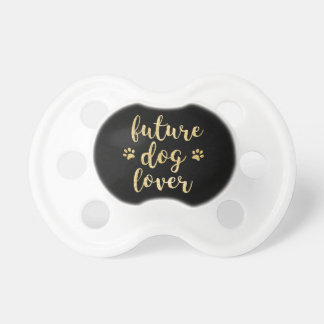 Future Dog Lover Glitter Print Pacifier