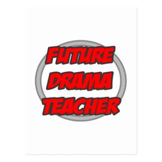 Future Drama Teacher Postcard
