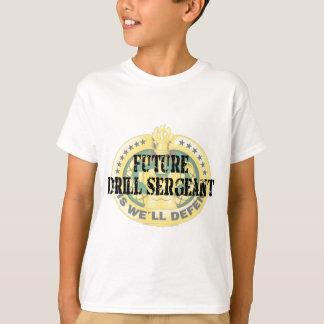 future drill sergeant T-Shirt