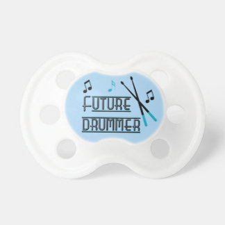 Future Drummer Pacifier