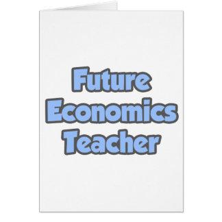 Future Economics Teacher Card