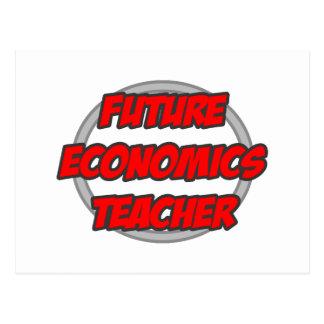 Future Economics Teacher Postcard