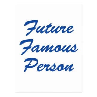 Future Famous Person! Postcard