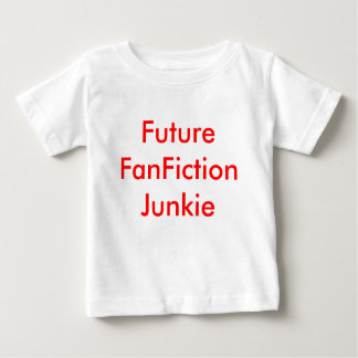 Future FanFiction Junkie Baby T-Shirt