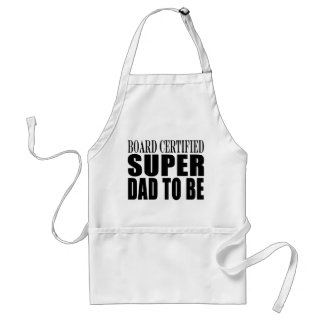 Future Fathers : Board Certified Super Dad to Be Adult Apron