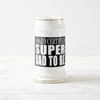 Future Fathers : Board Certified Super Dad to Be Beer Stein