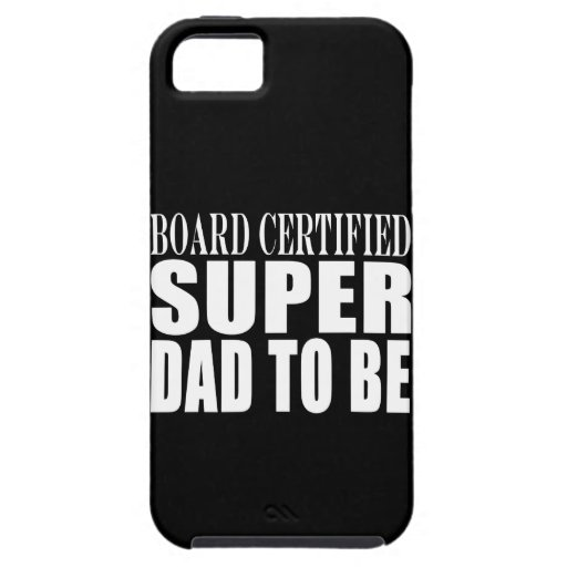 Future Fathers : Board Certified Super Dad to Be iPhone 5 Case