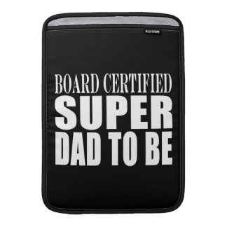 Future Fathers Board Certified Super Dad to Be Sleeve For MacBook Air