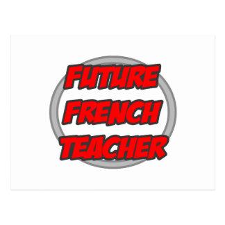 Future French Teacher Post Card