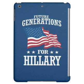 FUTURE GENERATIONS FOR HILLARY