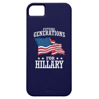FUTURE GENERATIONS FOR HILLARY iPhone SE/5/5s CASE