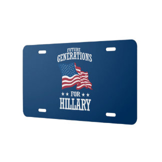 FUTURE GENERATIONS FOR HILLARY LICENSE PLATE
