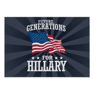 FUTURE GENERATIONS FOR HILLARY POSTER