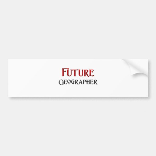 Future Geographer Bumper Sticker
