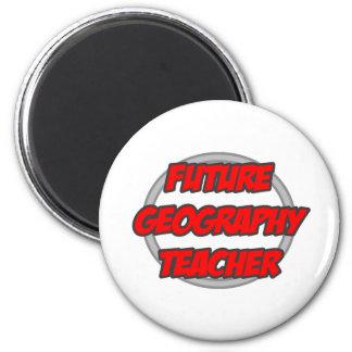 Future Geography Teacher Magnet