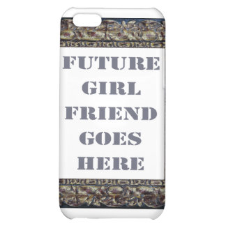 Future Girlfriend Goes Here On Valentine's Day iPhone 5C Cover