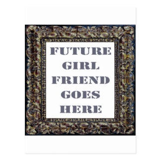 Future Girlfriend Goes Here On Valentine's Day Postcard