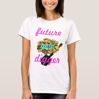 future gold digger T-Shirt
