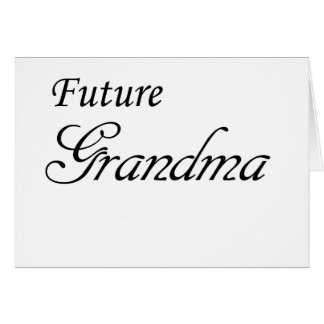 Future Grandma Card