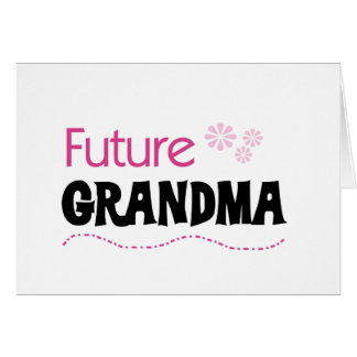 Future Grandma Tshirts and Gifts Card
