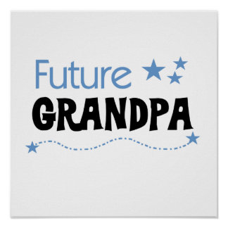 Future Grandpa Tshirts and Gifts Posters