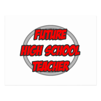Future High School Teacher Postcard