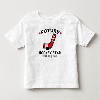 Future Hockey Star like my Dad T-shirt