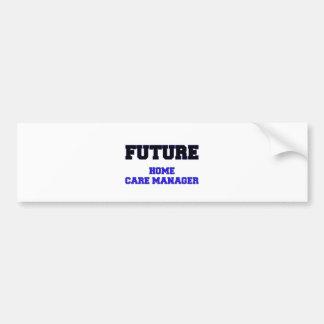 Future Home Care Manager Car Bumper Sticker