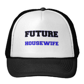 Future Housewife Trucker Hat