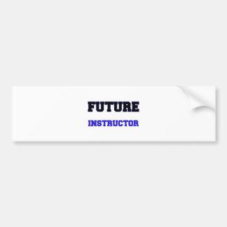 Future Instructor Car Bumper Sticker