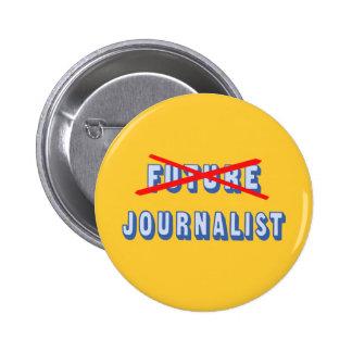 Future Journalist No More Button