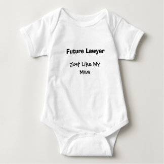 Future Lawyer, Just Like My Mom Baby Bodysuit