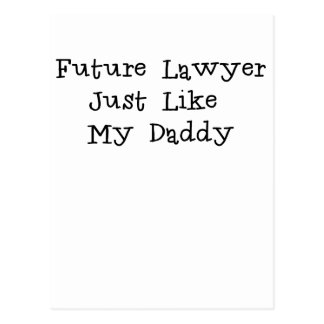 Future Lawyer Like Daddy.png Postcard