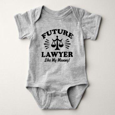 Lawyer Themed Future Lawyer Like My Mommy Baby Bodysuit