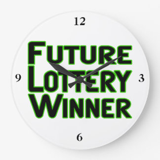 Future Lottery Winner Large Clock