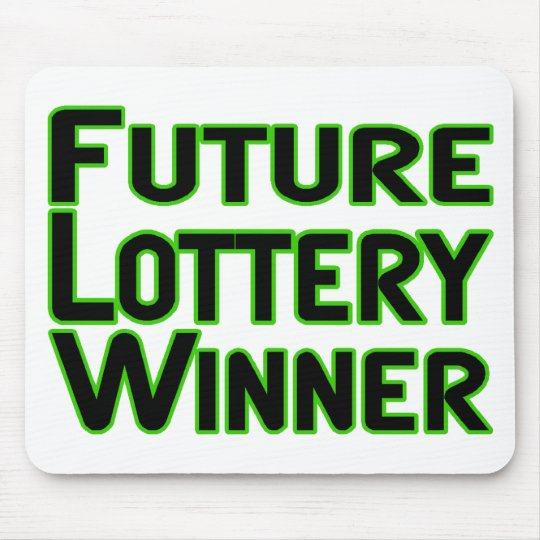 Future Lottery Winner Mouse Pad