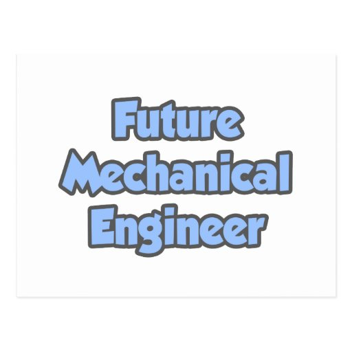 Future Mechanical Engineer Post Card