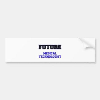 Future Medical Technologist Bumper Stickers