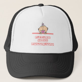 Future Miss Colorado Trucker Hat