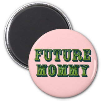 Future Mommy 2 Inch Round Magnet