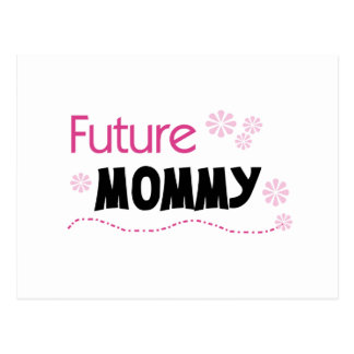Future Mommy Tshirts and Gifts Postcard