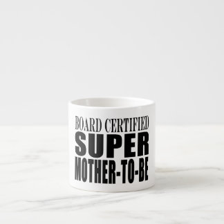 Future Moms Funny Baby Showers Super Mother to Be Espresso Cup