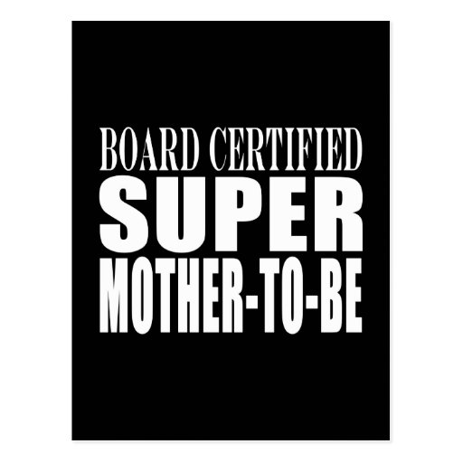 Future Moms Funny Baby Showers Super Mother to Be Post Cards