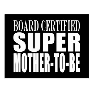 Future Moms Funny Baby Showers Super Mother to Be Postcard