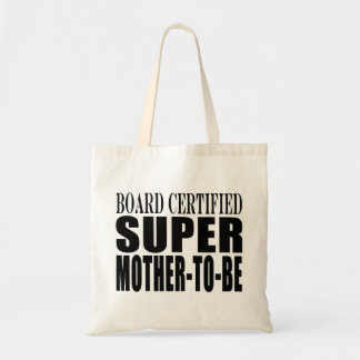 Future Moms Funny Baby Showers Super Mother to Be Tote Bag