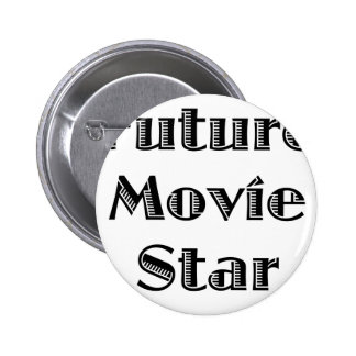 Future Movie Star Buttons