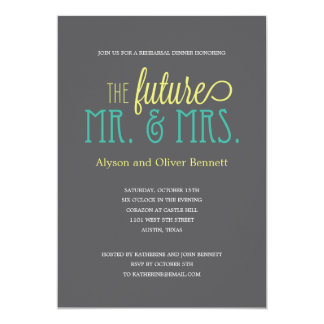 Future Mr and Mrs Rehearsal Dinner /Wedding Shower Card