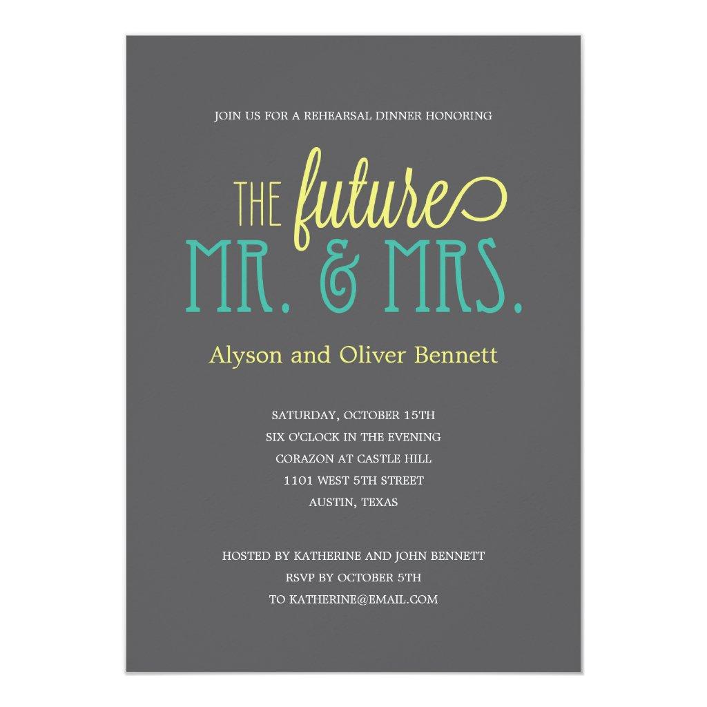 Future Mr and Mrs Rehearsal Dinner /Wedding Shower Invitation