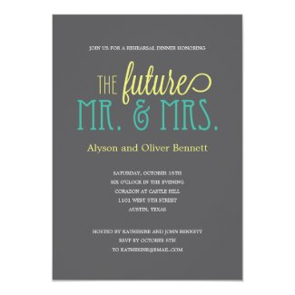 Future Mr and Mrs Rehearsal Dinner /Wedding Shower Invitation