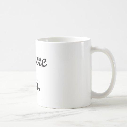 Future Mr. Coffee Mug